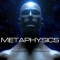 The Science of Metaphysics and the Metaphysics in Science – An Introduction